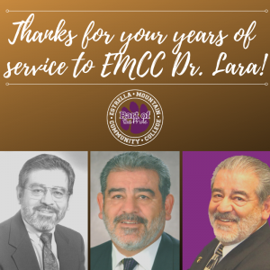 Thanks for your years of service to EMCC Dr. Lara!